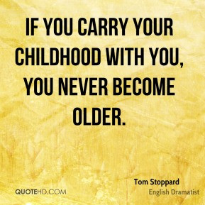 tom-stoppard-tom-stoppard-if-you-carry-your-childhood-with-you-you.jpg