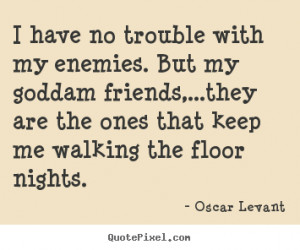 oscar-levant-quotes_18104-5.png