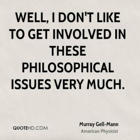 More Murray Gell-Mann Quotes