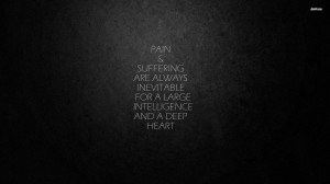 Pain and suffering wallpaper