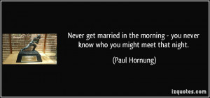 More Paul Hornung Quotes
