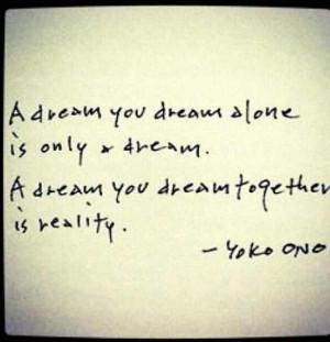 Yoko Ono quote!!!!