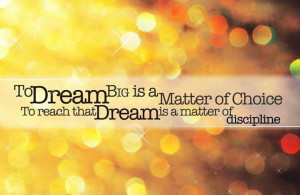 Reaching your dreams...