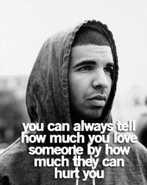 love quotes and sayings for him drake quotes about love drake quotes ...