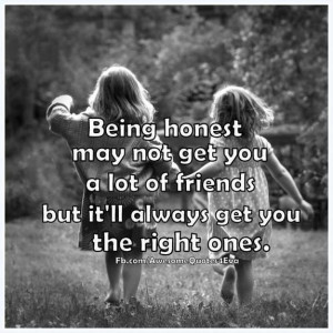 Being honest picture quotes image sayings