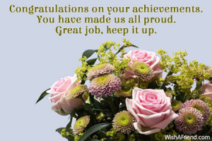 Congratulations on your achievements. You have made us all proud ...