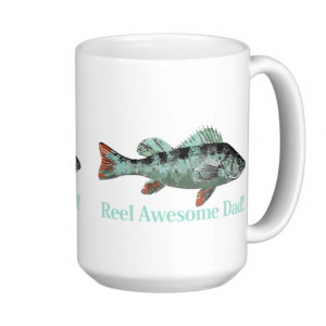 Fun Reel Awesome Dad Quote & Fish Perch Coffee Mug