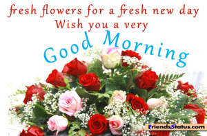 Good Morning with fresh flowers