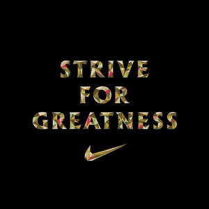 greatness nike quotes about greatness nike quotes about greatness ...