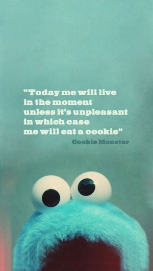 More Quotes - Cookie Monster