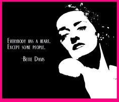 ... everybody more mo n davis davis quotes bette davis bette davis quote
