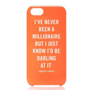 Quote iPhone Case by Kate Spade. One of my favorite Dorothy Parker ...