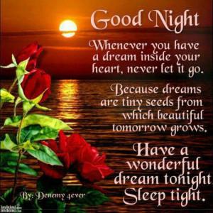 Goodnight beautiful!!! I love you