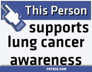This Person Supports Lung Cancer Awareness.