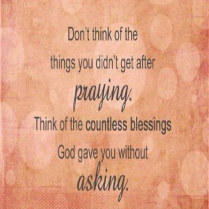 Unanswered prayers can be the best answer.