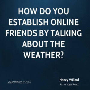 How do you establish online friends by talking about the weather?