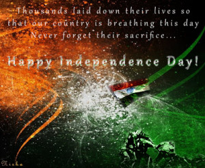 Happy Independence Day wallpaper ! Happy Independence Day quotes ...