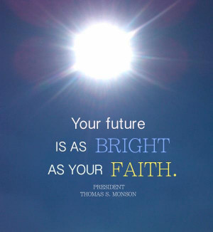 Bright As Your Faith