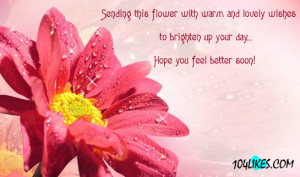 Hope You Feel Better Soon ~ Get Well Soon Quote