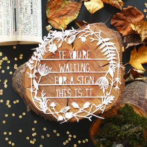 if you're waiting for a sign . . .