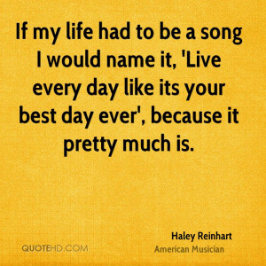 Haley Reinhart Life Quotes