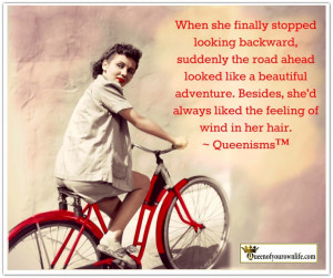... she'd always liked the feeling of wind in her hair. ~ Queenisms