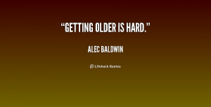 Quotes About Getting Older
