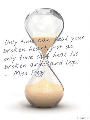 ... Funny Breakup Quotes, Funny Broken Heart Quotes, Hourglass, Time Heals