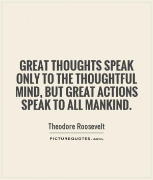 Thoughts Quotes Mankind Quotes Theodore Roosevelt Quotes
