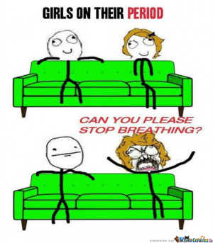 Girls On Their Period Funny