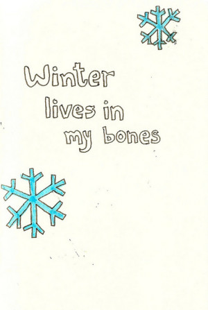 Bones Cold Quotes Snowflakes...