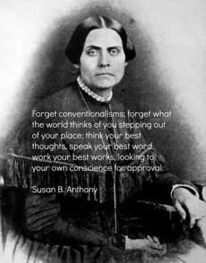 Susan B. Anthony Quotes For Her Birthday