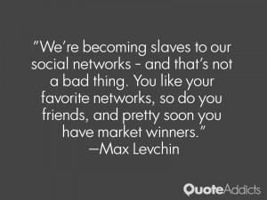 Max Levchin Quotes