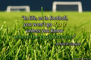 procrastination quotes inspirational quote in life as in football you ...