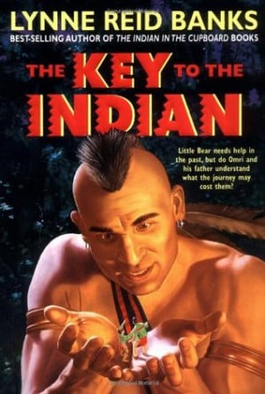"""Start by marking """"The Key to the Indian (The Indian in the Cupboard ..."""