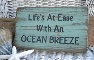... Beach Sign Life's At Ease With An Ocean Breeze Carova Beach Crafts