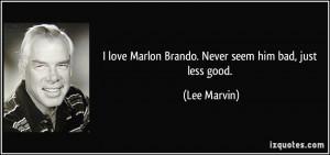 Marlon Brando Quotes