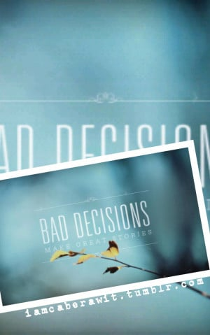 Through our lives are Quotes About Bad Decisions 7 58 luke skywalker ...