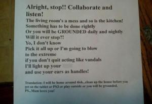 ... Vanilla Ice's rap lyrics to tell her children off, make them clean up