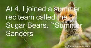 Favorite Summer Sanders Quotes