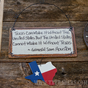 texas sign texas can make it sam houston quote texas can make it ...