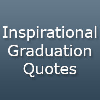Monday Quotes to Start Your Week 27 Inspirational Graduation Quotes ...