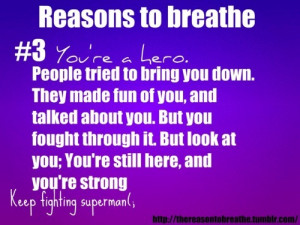 confidence, depression, fighting, fun, hero, life, love, strength ...