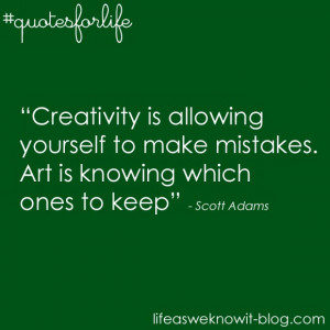 Quotes for life...creativity