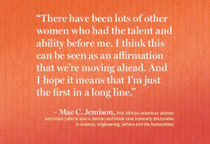Quote by Mae C. Jemison, first African-American woman astronaut (who ...