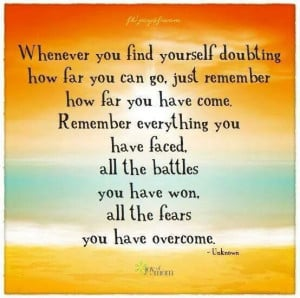 whenever you find yourself doubting....