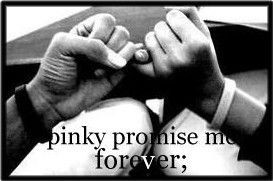 pinky promise quotes   pinky promise
