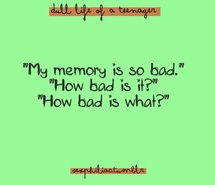 funny-memory-quote-quotes-teenager-356061.jpg