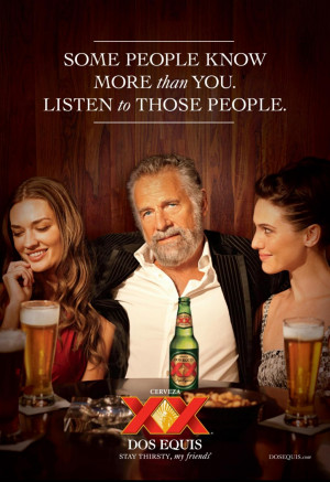 Dos Equis Beer Commercial guy.