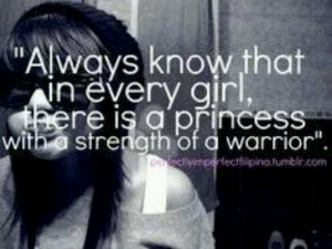 ... there is a princess and the inner strength of a warrior. Girl power